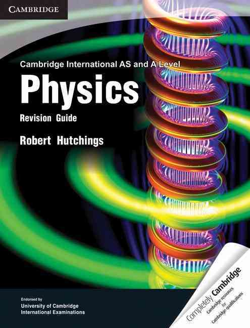 Cambridge International As and a Level Physics Revision Guide By Hutchings, Robert